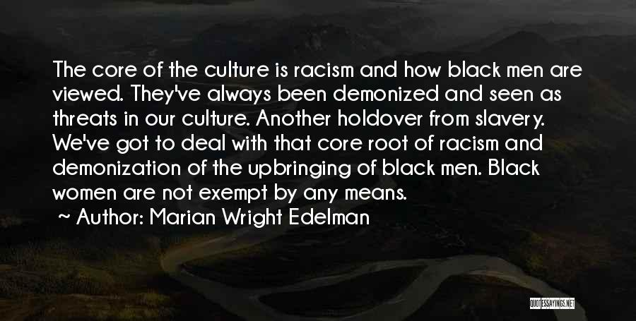 Get Over Racism Quotes By Marian Wright Edelman