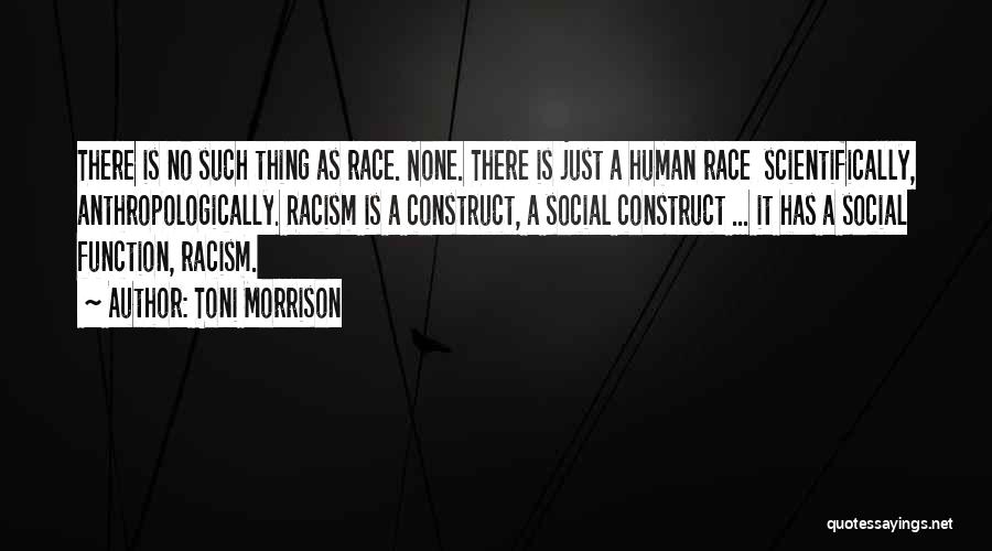 Get Over Racism Quotes By Toni Morrison