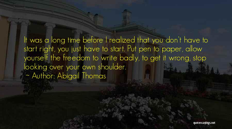 Get Over Yourself Quotes By Abigail Thomas
