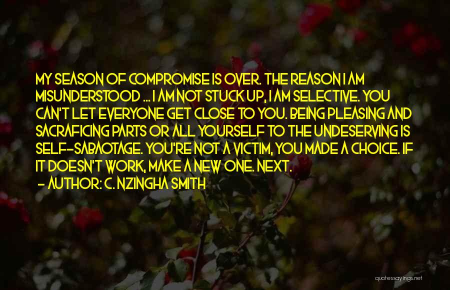 Get Over Yourself Quotes By C. Nzingha Smith