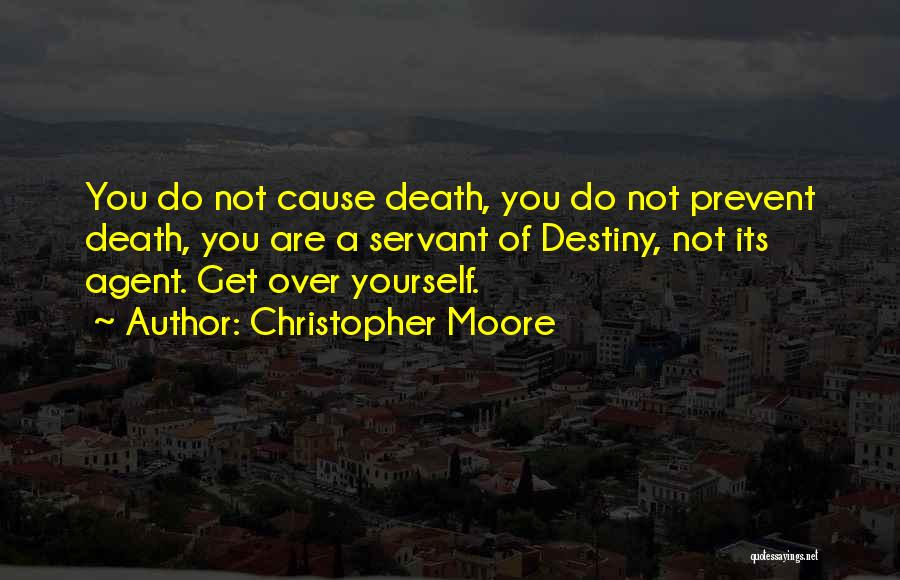 Get Over Yourself Quotes By Christopher Moore