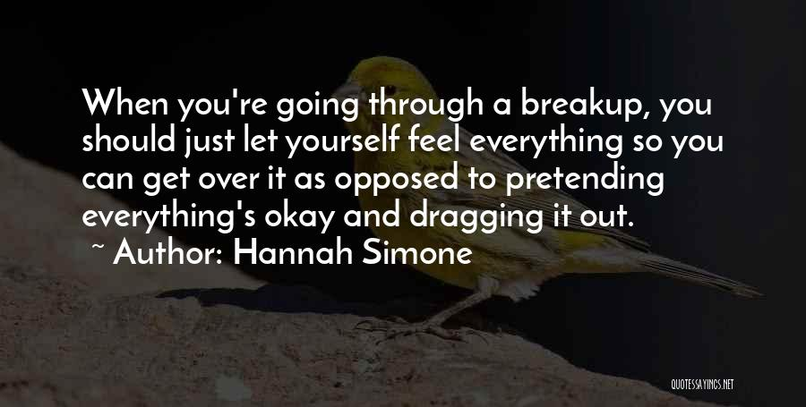 Get Over Yourself Quotes By Hannah Simone