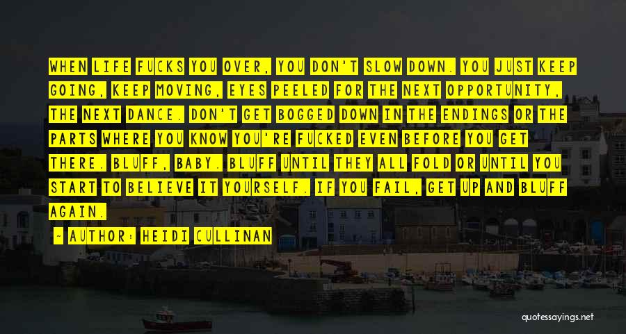 Get Over Yourself Quotes By Heidi Cullinan