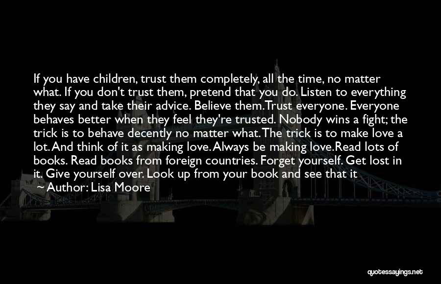 Get Over Yourself Quotes By Lisa Moore