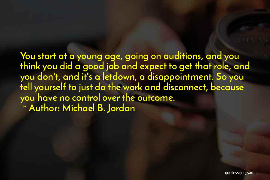 Get Over Yourself Quotes By Michael B. Jordan