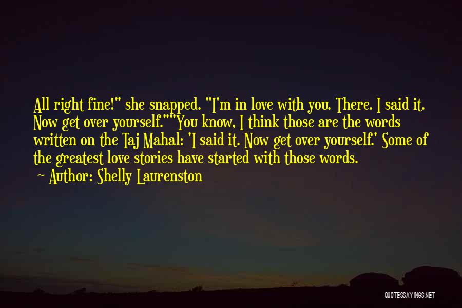 Get Over Yourself Quotes By Shelly Laurenston