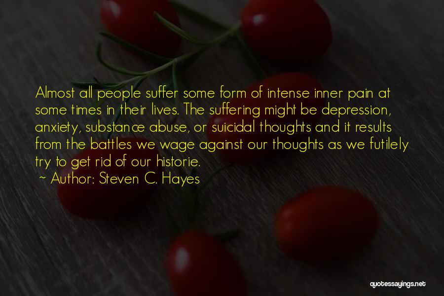Get Rid Of Depression Quotes By Steven C. Hayes