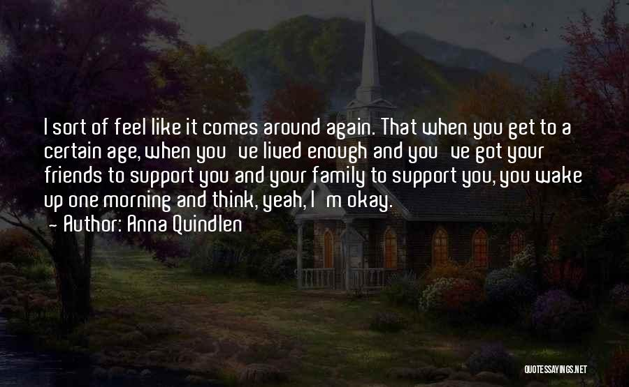 Get Support Quotes By Anna Quindlen