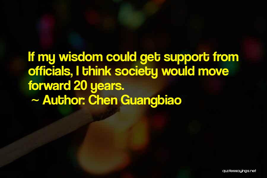 Get Support Quotes By Chen Guangbiao