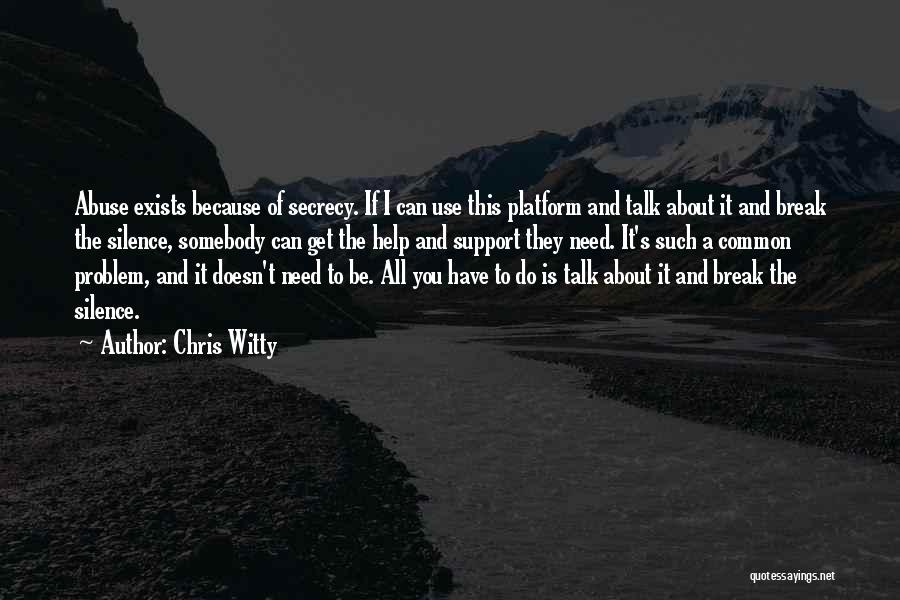 Get Support Quotes By Chris Witty