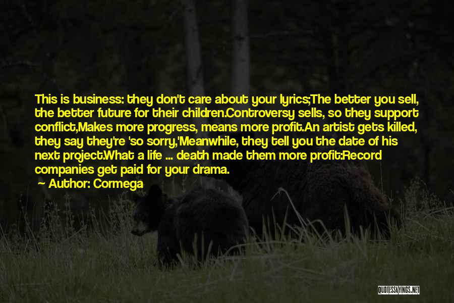 Get Support Quotes By Cormega