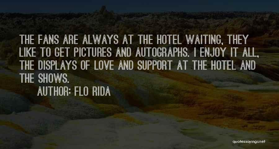 Get Support Quotes By Flo Rida
