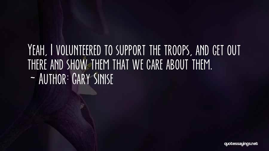 Get Support Quotes By Gary Sinise
