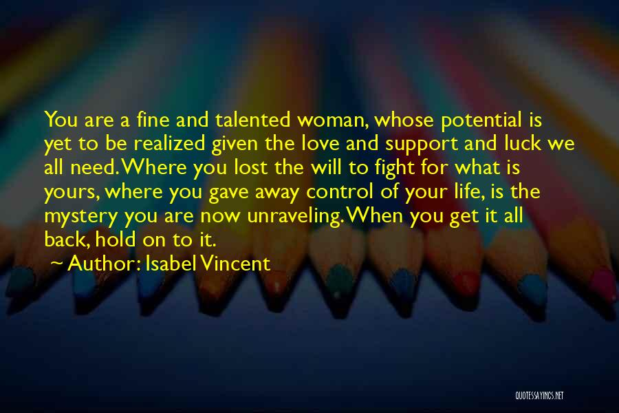 Get Support Quotes By Isabel Vincent