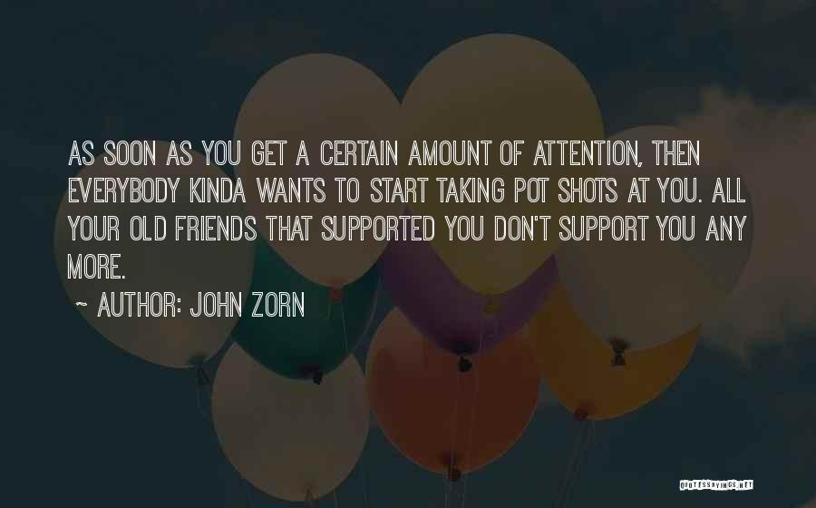 Get Support Quotes By John Zorn