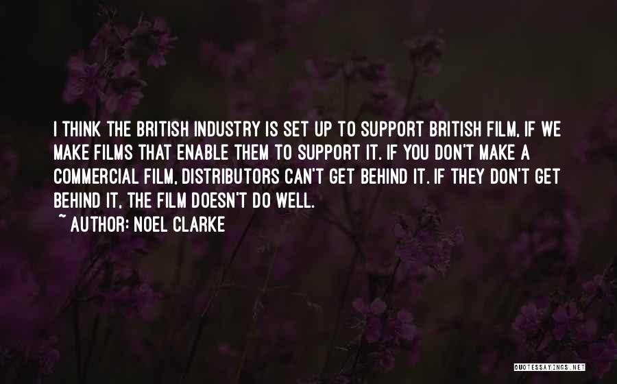 Get Support Quotes By Noel Clarke