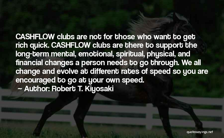 Get Support Quotes By Robert T. Kiyosaki