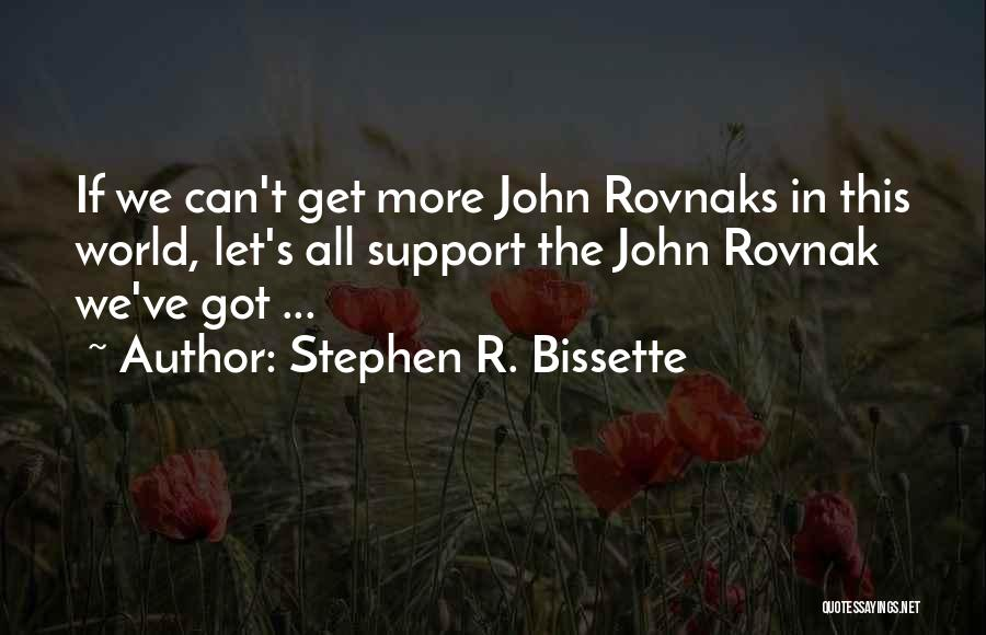 Get Support Quotes By Stephen R. Bissette
