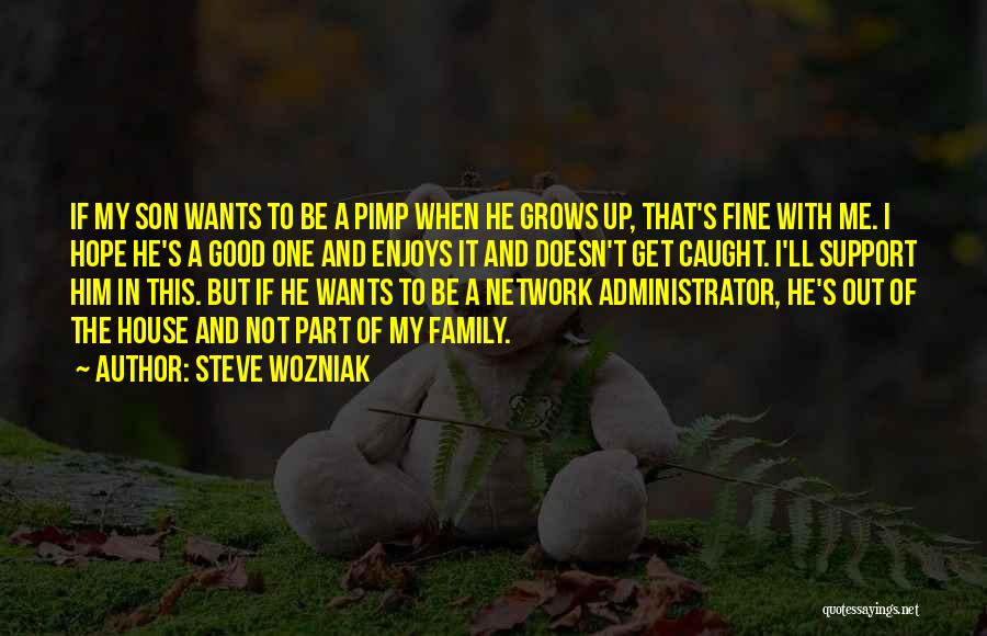 Get Support Quotes By Steve Wozniak