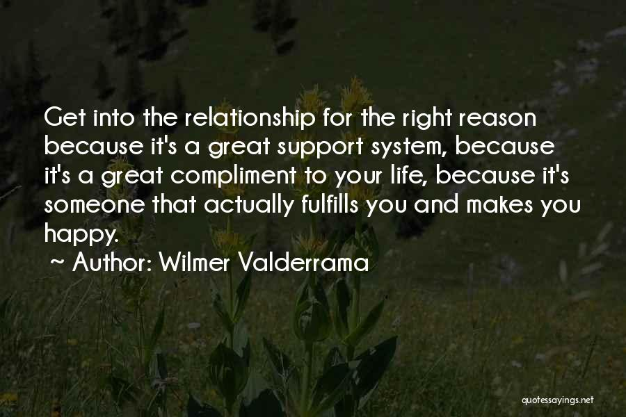 Get Support Quotes By Wilmer Valderrama