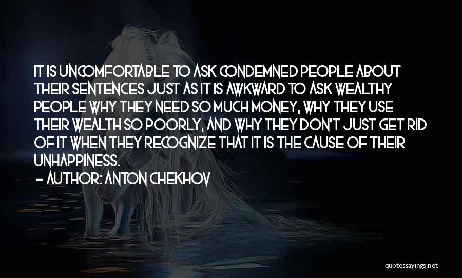 Get The Money Quotes By Anton Chekhov