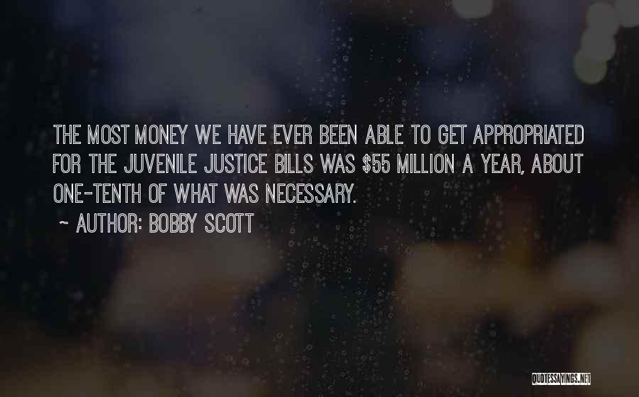 Get The Money Quotes By Bobby Scott
