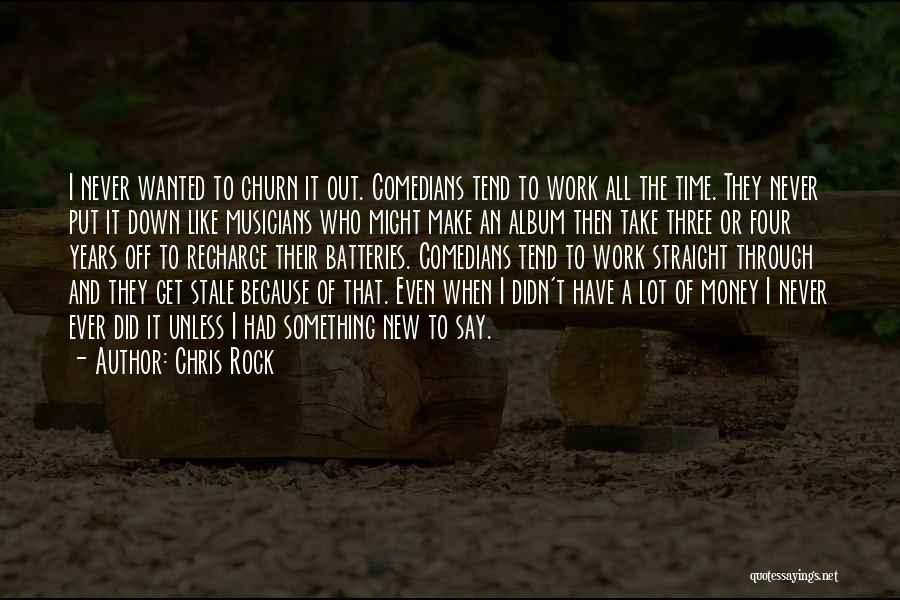 Get The Money Quotes By Chris Rock