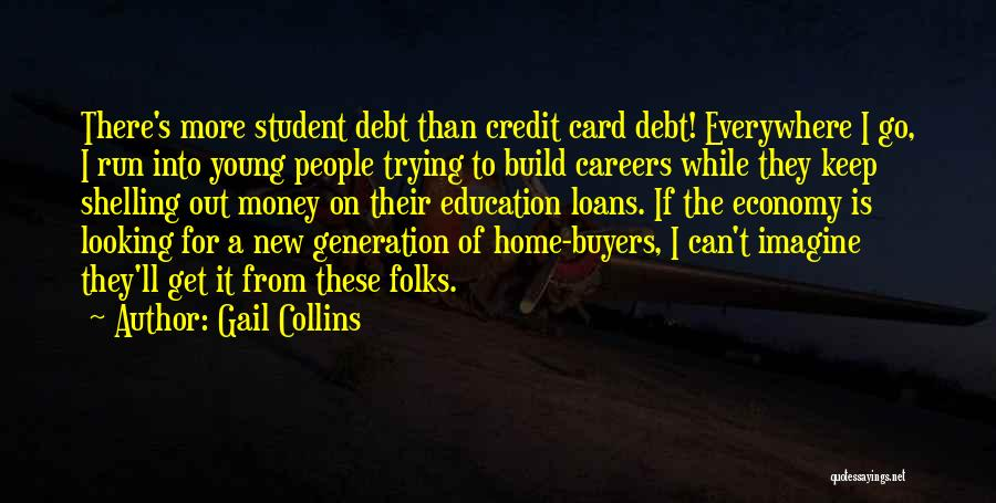 Get The Money Quotes By Gail Collins