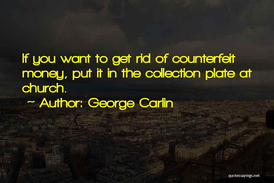 Get The Money Quotes By George Carlin