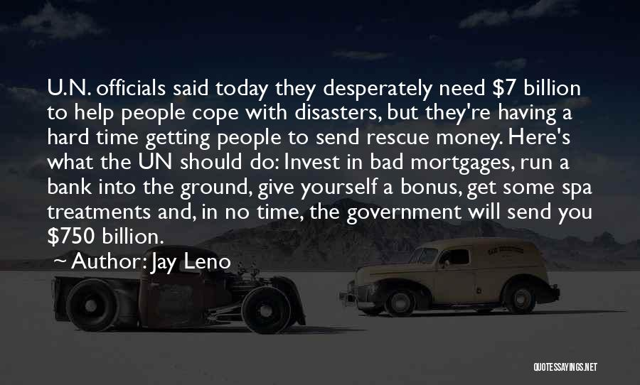 Get The Money Quotes By Jay Leno