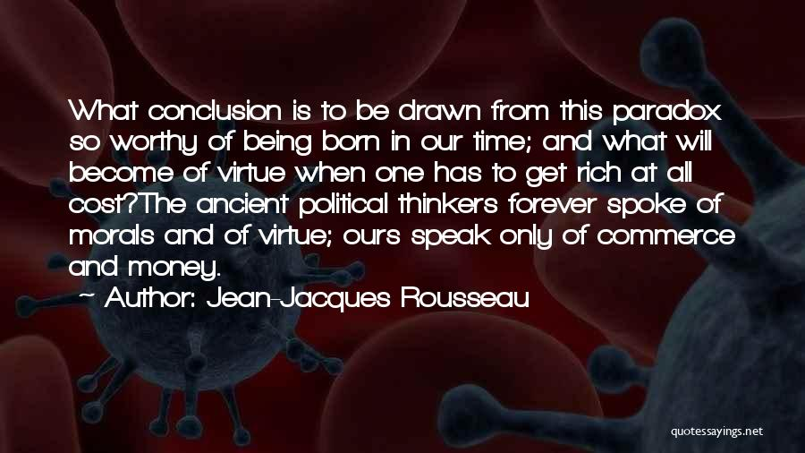 Get The Money Quotes By Jean-Jacques Rousseau