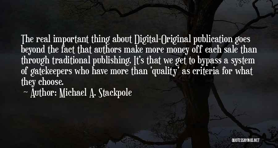 Get The Money Quotes By Michael A. Stackpole