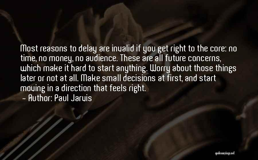 Get The Money Quotes By Paul Jarvis