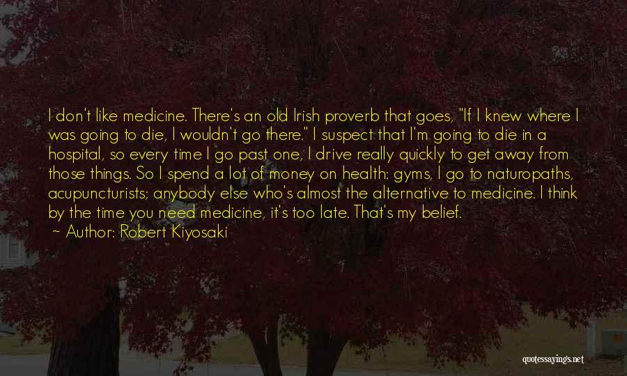Get The Money Quotes By Robert Kiyosaki