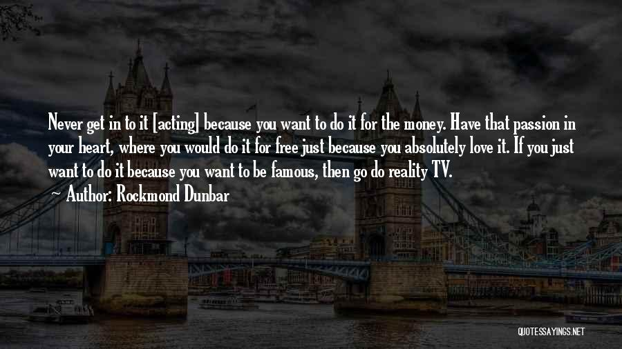 Get The Money Quotes By Rockmond Dunbar