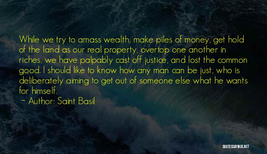 Get The Money Quotes By Saint Basil