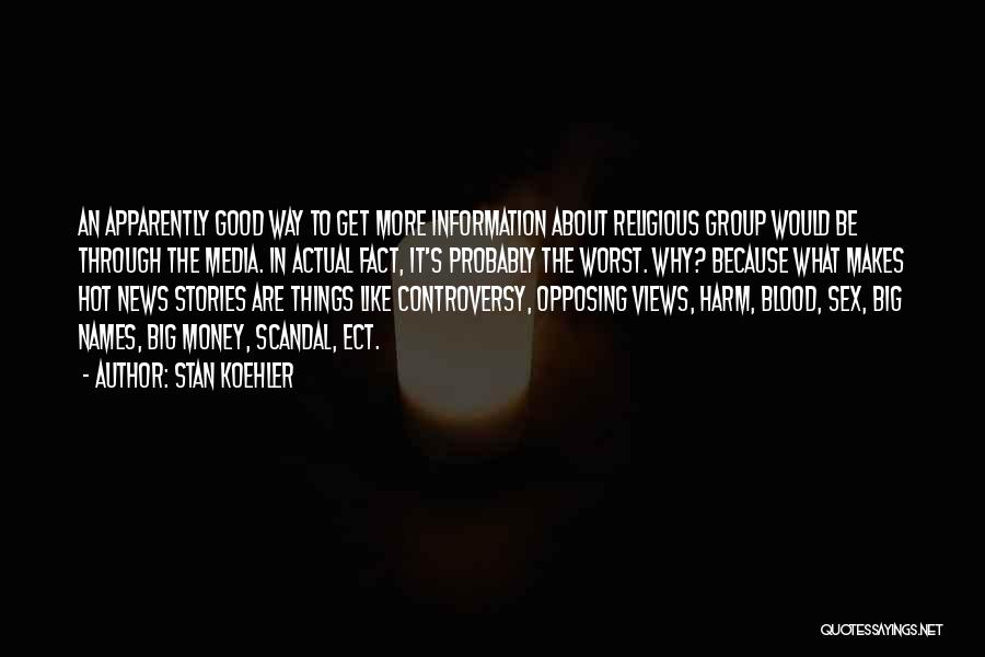Get The Money Quotes By Stan Koehler
