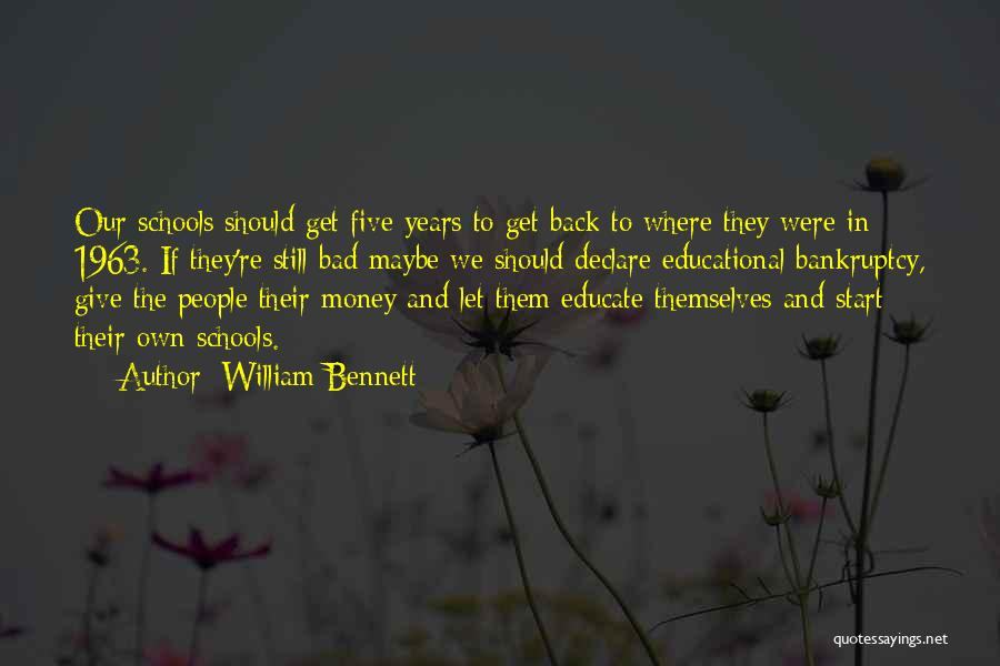 Get The Money Quotes By William Bennett