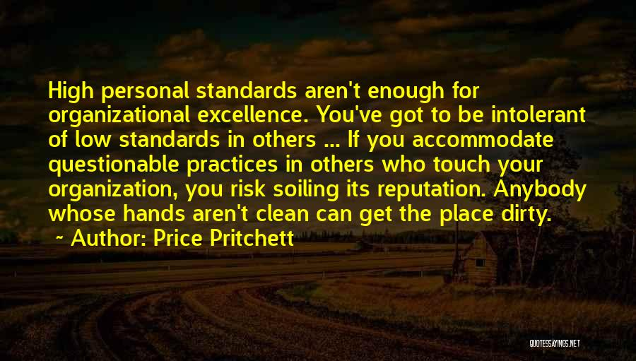 Get Your Hands Dirty Quotes By Price Pritchett
