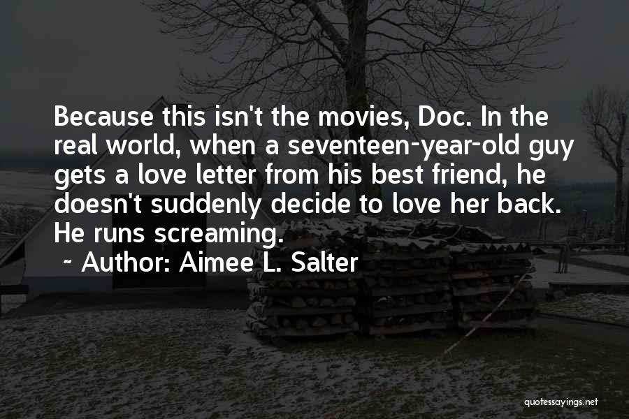 Gets Old Quotes By Aimee L. Salter