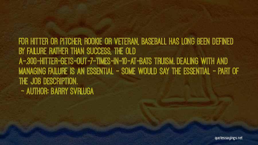 Gets Old Quotes By Barry Svrluga