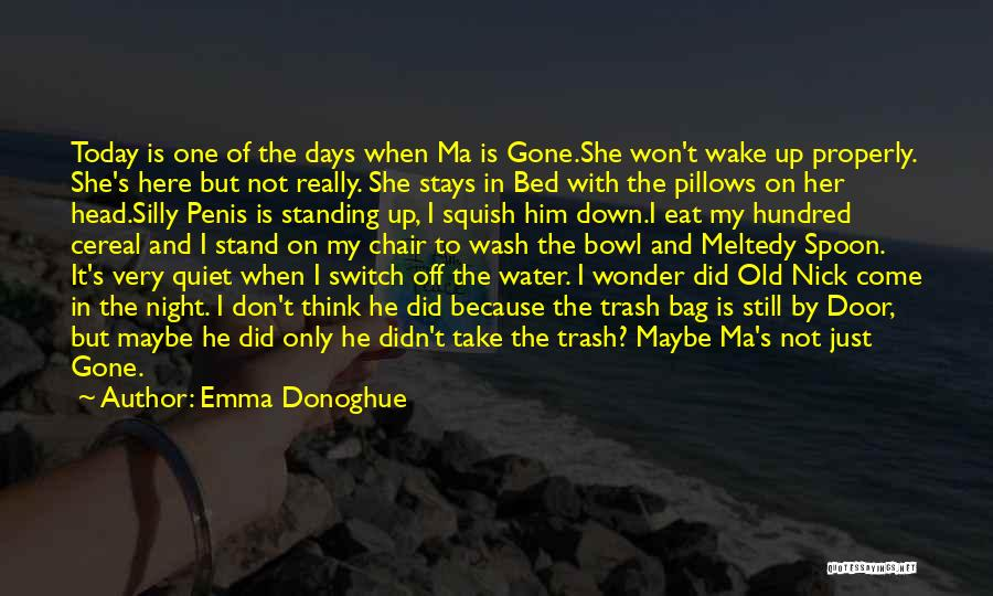 Gets Old Quotes By Emma Donoghue