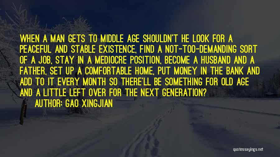 Gets Old Quotes By Gao Xingjian