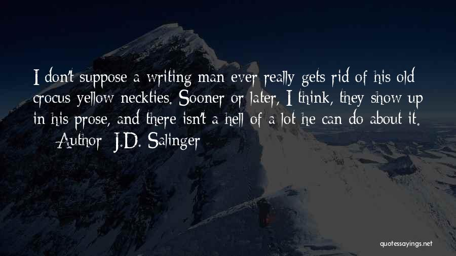 Gets Old Quotes By J.D. Salinger