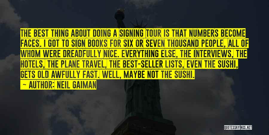 Gets Old Quotes By Neil Gaiman