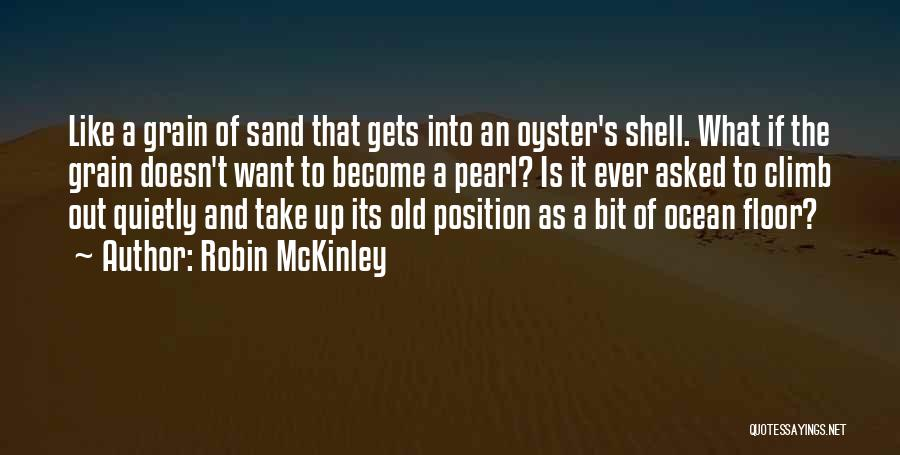 Gets Old Quotes By Robin McKinley