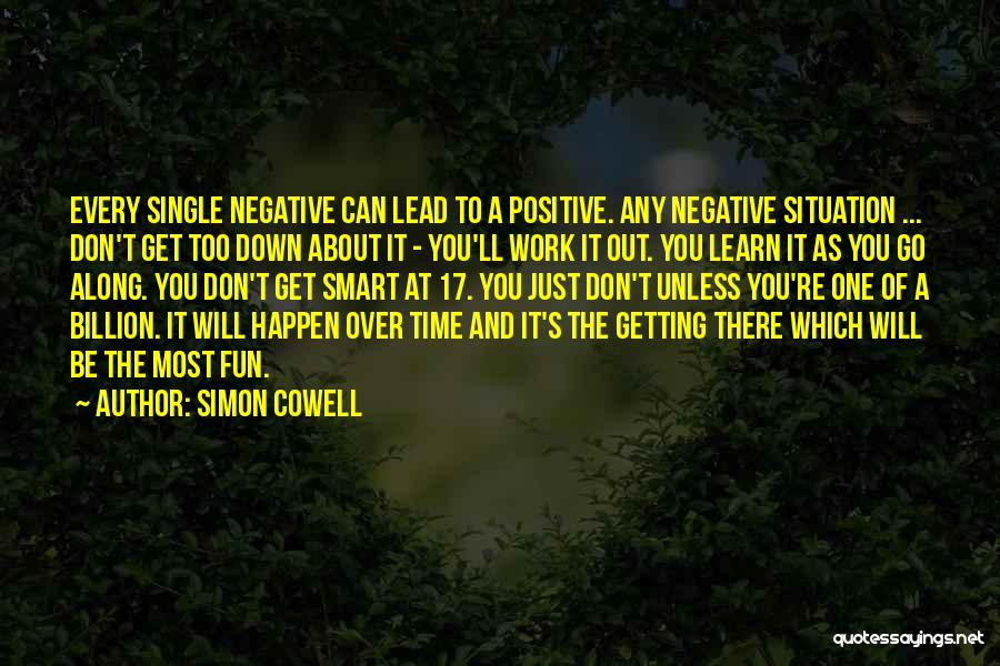 Getting Along At Work Quotes By Simon Cowell