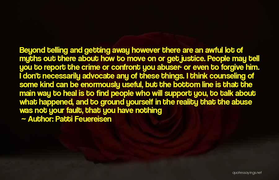 Getting Away From Abuse Quotes By Patti Feuereisen