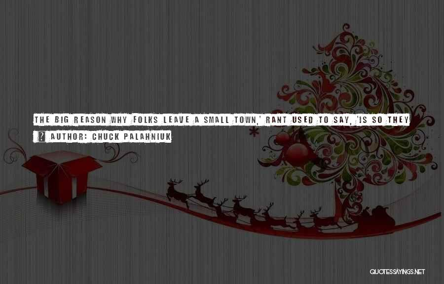 Getting Back What You Put Out Quotes By Chuck Palahniuk