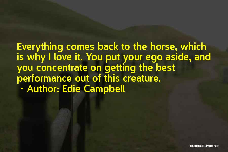 Getting Back What You Put Out Quotes By Edie Campbell